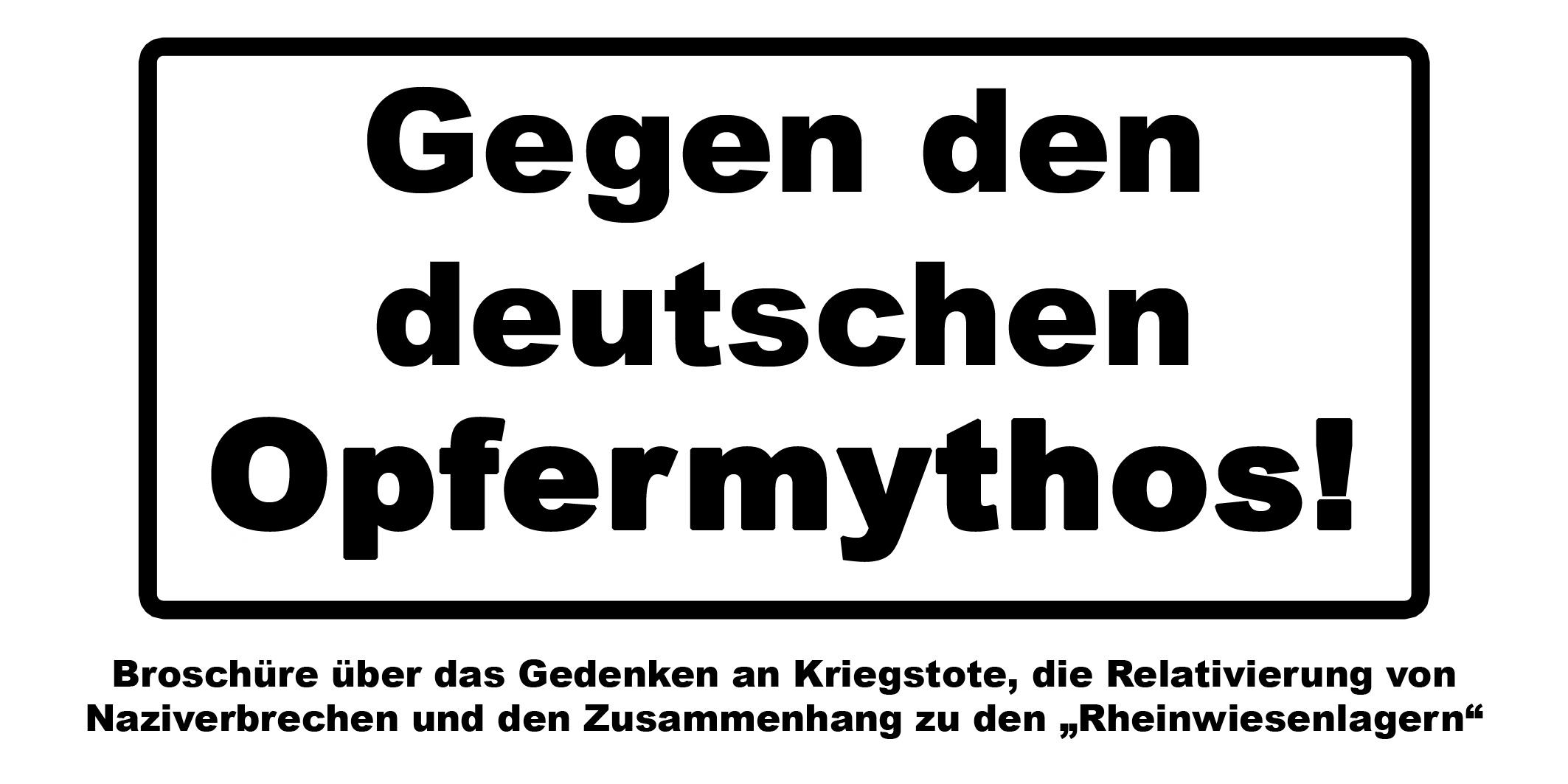 Broschüre: Gegen den deutschen Opfermythos!