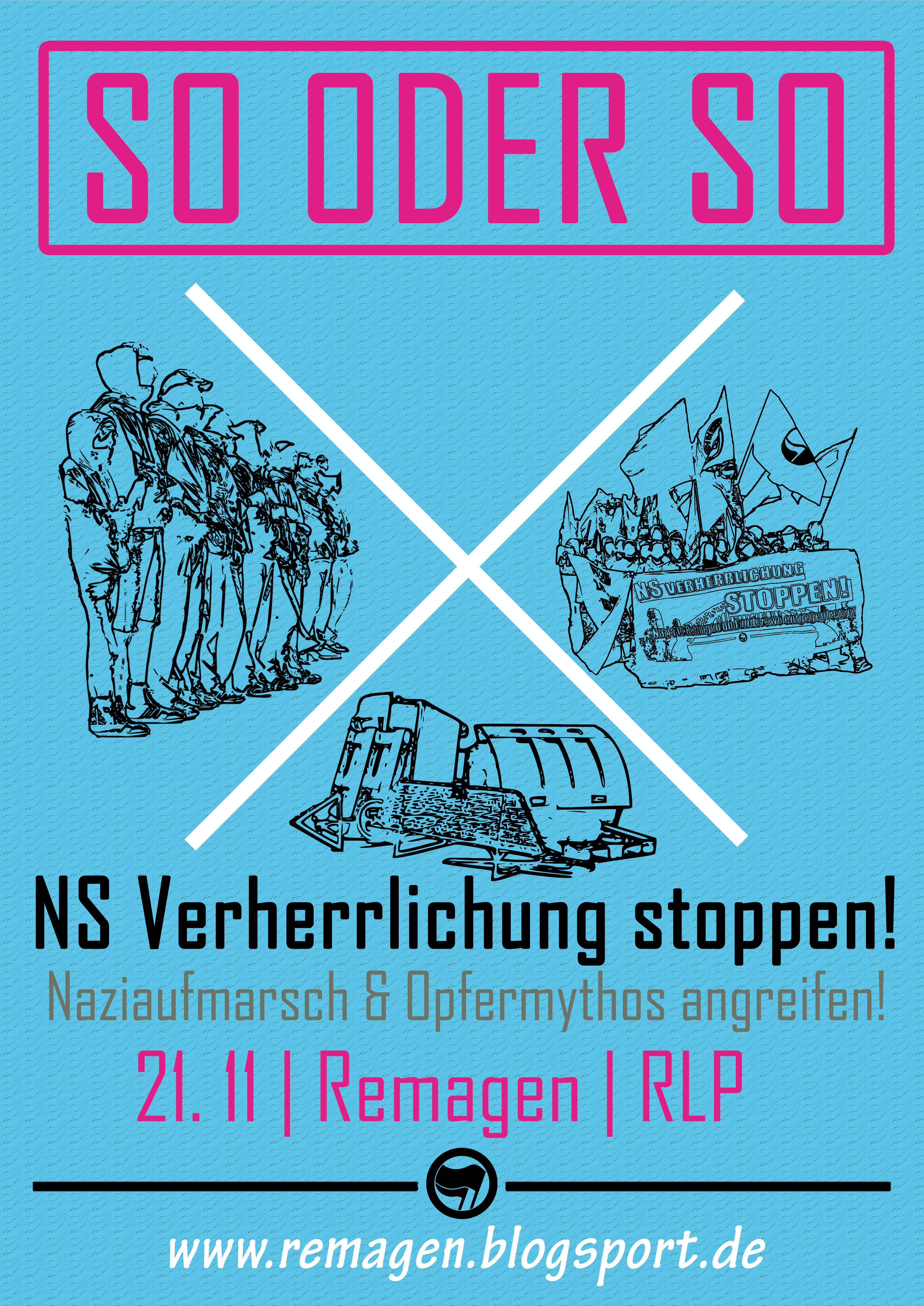 Am 21. November geht es wieder nach Remagen! Gegen den Naziaufmarsch und ekelhafte deutsche Opfermythen!